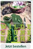 Wilde Grüne Küche Buch